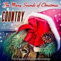 The Many Sounds of Christmas: Country — сборник