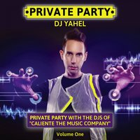 Private Party, Vol. 1 — Yahel