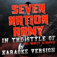Seven Nation Army (In the Style of the White Stripes) - Single — Ameritz Audio Karaoke