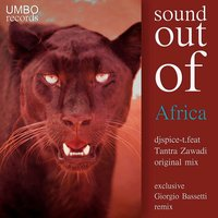 Sound Out of Africa — Tantra Zawadi, DJ Spice-T