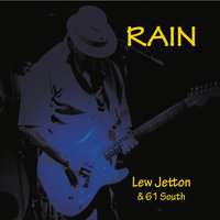 Rain — Lew Jetton & 61 South