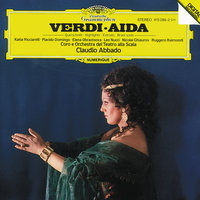 Verdi: Aida - Highlights — Plácido Domingo, Claudio Abbado, Николай Гяуров, Orchestra del Teatro alla Scala di Milano, Coro Del Teatro Alla Scala Di Milano, Ruggero Raimondi