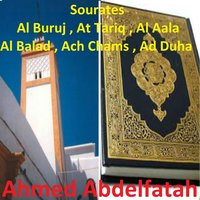 Sourates Al Buruj, At Tariq, Al Aala, Al Balad, Ach Chams, Ad Duha — Ahmed Abdelfatah