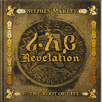 Revelation Part 1: The Root Of Life — Stephen Marley, Damian Marley