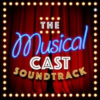 The Musical Cast Soundtrack — саундтрек