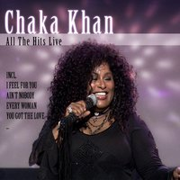All The Hits Live — Chaka Khan