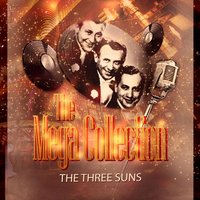 The Mega Collection — The Three Suns
