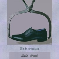 This Is Not A Shoe — Baden Powell