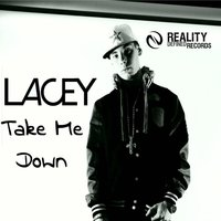 Take Me Down — Lacey