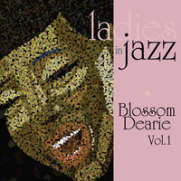 Ladies In Jazz - Blossom Dearie Vol 1 — Blossom Dearie