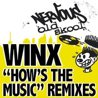 How's The Music REMIXES — Winx