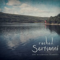 The Boatshed Sessions — Rachel Sermanni