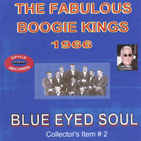 Blue Eyed Soul — The Boogie Kings