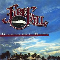 Greatest Hits — Firefall