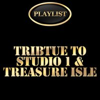 Tribute to Studio 1 and Treasure Isle Playlist — сборник