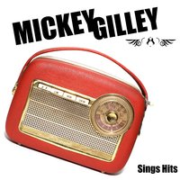 Sings Hits — Mickey Gilley
