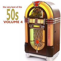 The Very Best of the 50's - Volume 4 — сборник