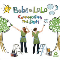 Connecting the Dots — Bobs & LoLo