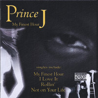 My Finest Hour — Prince J