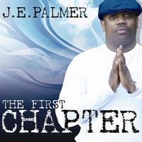 The First Chapter — J E Palmer