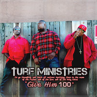 Give Him 100 — Turf Ministries