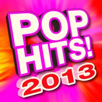 Pop Hits! 2013 — Ultimate Pop Factory
