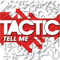 Tell Me EP — Tactic