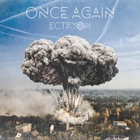 Once Again — Ectryon