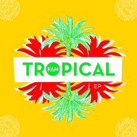 Tropical EP — Facto y los amigos del norte