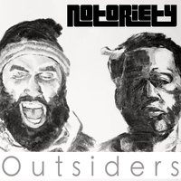 Outsiders — Notoriety