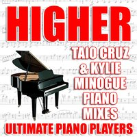 Higher — Ultimate Piano Players