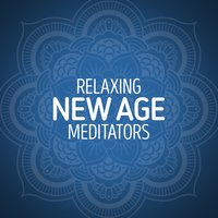 Relaxing New Age Meditators — The New Age Meditators