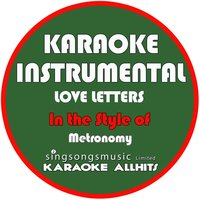 Love Letters (In the Style of Metronomy) - Single — Karaoke All Hits