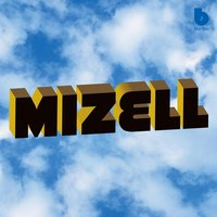 The Mizell Brothers: The Mizell Brothers At Blue Note Records (1973-1977 And Beyond) — The Mizell Brothers