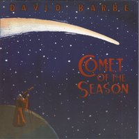 Comet of the Season — David Barbe