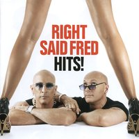 HITS! — Right Said Fred