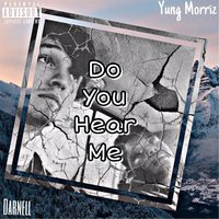 Do You Hear Me — Darnell