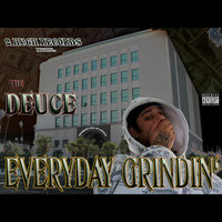 Everyday Grindin' — The Deuce