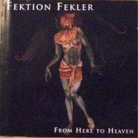 From Here to Heaven — Fektion Fekler