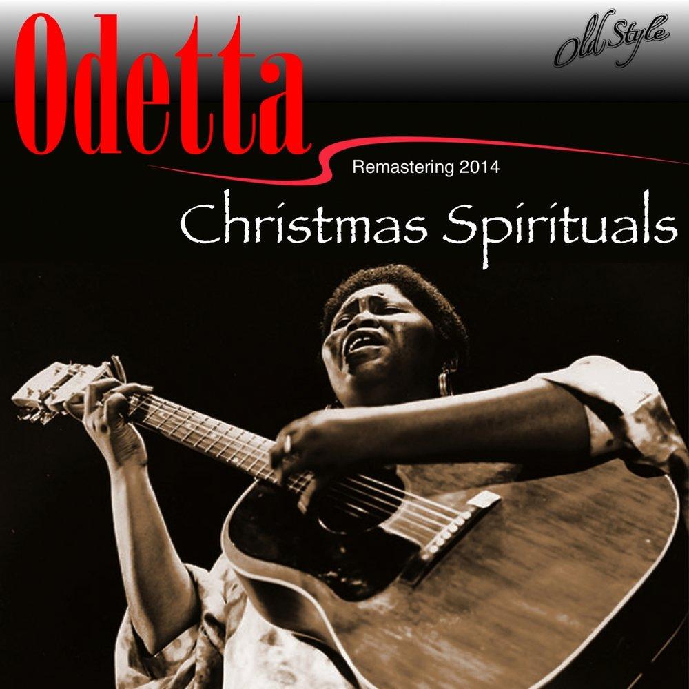 Christmas Spirituals — Odetta. Слушать онлайн на Яндекс.Музыке