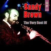 The Very Best Of — Sandy Brown