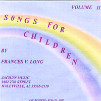 Songs For Children Volume Two — Jacilyn Music