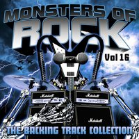 Monsters of Rock - The Backing Track Collection, Volume 16 — Monsters of Rock