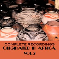 Complete Recordings Originated in Africa, Vol. 2 — сборник