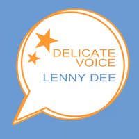 Delicate Voice — Lenny Dee