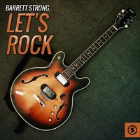 Let's Rock — Barrett Strong