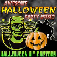 Awesome Halloween Party Music — Halloween Hit Factory