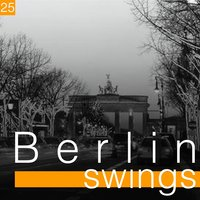 Berlin Swings, vol. 25 — сборник