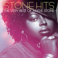 Stone Hits: The Very Best Of Angie Stone — Angie Stone