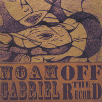 Off the Record — Noah Gabriel